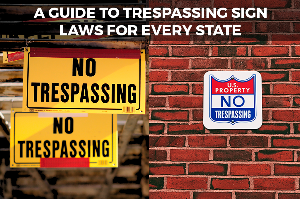 A Guide to Trespassing Sign Laws for Every State